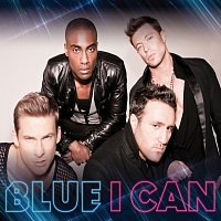 Blue – I Can