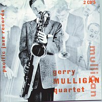 Gerry Mulligan, Chet Baker – The Original Quartet With Chet Baker