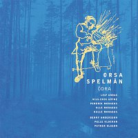 Orsa Spelman – Odra