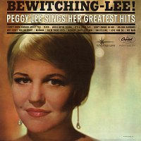 Peggy Lee – Bewitching Lee!