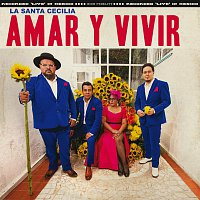 La Santa Cecilia – Amar Y Vivir [En Vivo Desde La Ciudad De México, 2017]