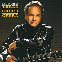 Neil Diamond – Three Chord Opera