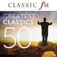 Různí interpreti – 50 Greatest Classics by Classic FM