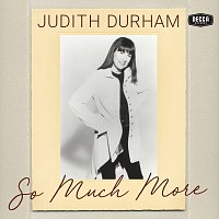 Judith Durham – So Much More