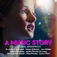 Cast Of A Music Story – A Music Story [Original Soundtrack]
