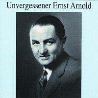 Ernst Arnold – Unvergessener Ernst Arnold