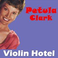 Petula Clark – Violin Hotel