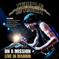 Michael Schenker's Temple Of Rock, Doogie White, Francis Buchholz, Herman Rarebell, Wayne Findlay – On a Mission - Live in Madrid