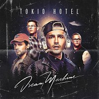 Tokio Hotel – Dream Machine