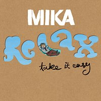 MIKA – Relax, Take It Easy