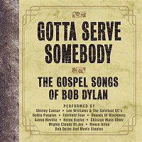 Aaron Neville – Gotta Serve Somebody - The Gospel Songs Of Bob Dylan
