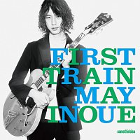 May Inoue – First Train
