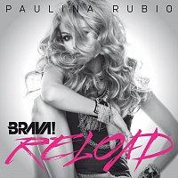 Paulina Rubio – Brava Reload