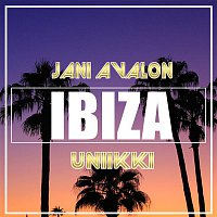 Jani Avalon, Uniikki – IBIZA (Radio Edit)