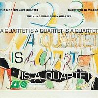 The Modern Jazz Quartet – A Quartet Is A Quartet Is A Quartet