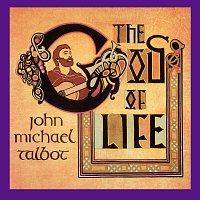 John Michael Talbot – God Of Life