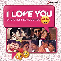 Various Artists.. – I Love You (30 Biggest Love Songs)