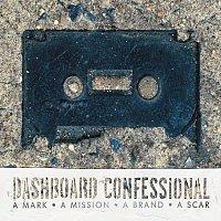 Dashboard Confessional – A Mark, A Mission, A Brand, A Scar