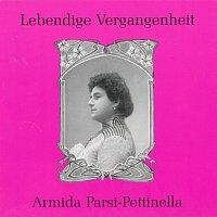 Lebendige Vergangenheit - Armida Parsi-Pettinella