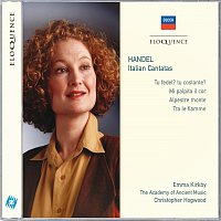 Emma Kirkby, The Academy of Ancient Music, Christopher Hogwood – Handel: Italian Cantatas