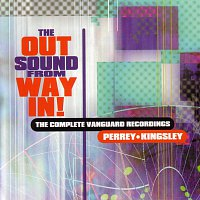 Perrey And Kingsley – The Out Sound From Way In!