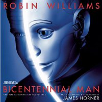 James Horner – Bicentennial Man - Original Motion Picture Soundtrack