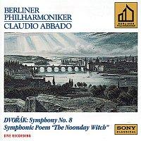 Claudio Abbado, Berliner Philharmoniker, Antonín Dvořák, Berlin Philharmonic Orchestra – Dvorák:  Symphony No. 8 & The Noonday Witch, Op. 108