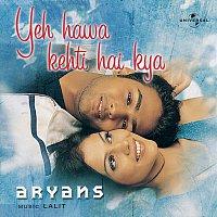 Aryans – Yeh Hawa Kehti Hai Kya