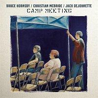 Bruce Hornsby, Christian McBride, Jack DeJohnette – Camp Meeting