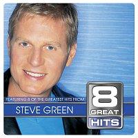 Steve Green – 8 Great Hits Steve Green