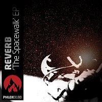 Reverb – The Spacewalk EP