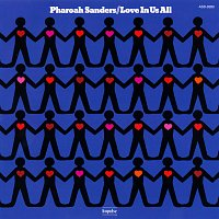 Pharoah Sanders – Love In Us All