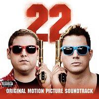 Různí interpreti – 22 Jump Street: Original Motion Picture Soundtrack