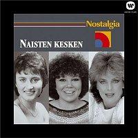 Various Artists.. – Nostalgia / Naisten kesken