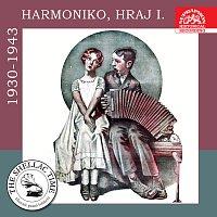 Různí interpreti – Historie psaná šelakem - Harmoniko, hraj I. Nahrávky z let 1930-1943