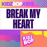 KIDZ BOP Kids – Break My Heart