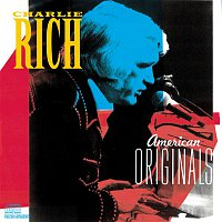 Charlie Rich – American Originals