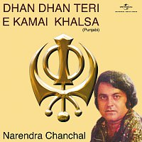Narendra Chanchal – Dhan Dhan Teri E Kamai Khalsa