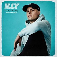 Illy, Robinson – Lean On Me