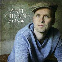 Antti Kleemola – 10 Kohtausta