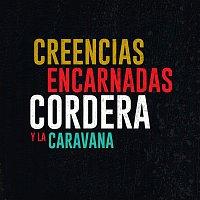 Gustavo Cordera – Creencias Encarnadas