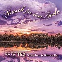 Pete Tex – Musik fur deine Seele
