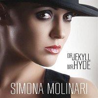 Simona Molinari – Dr. Jekyll Mr. Hyde