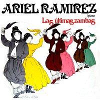 Ariel Ramirez – Las Últimas Zambas