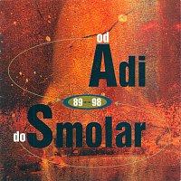 ADI SMOLAR – OD A DO S  89-98