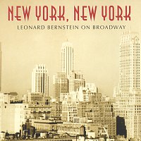 Různí interpreti – New York, New York: Leonard Bernstein On Broadway