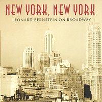 New York, New York: Leonard Bernstein On Broadway