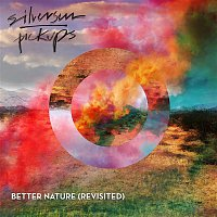Silversun Pickups – Better Nature (Revisited)