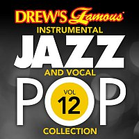 The Hit Crew – Drew's Famous Instrumental Jazz And Vocal Pop Collection [Vol. 12]