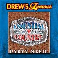 The Hit Crew – Drew's Famous Essential Country Party Music